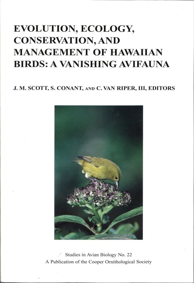 Evolution, Ecology, Conservation, and Management of Hawaiian Birds: A Vanishing Avifauna