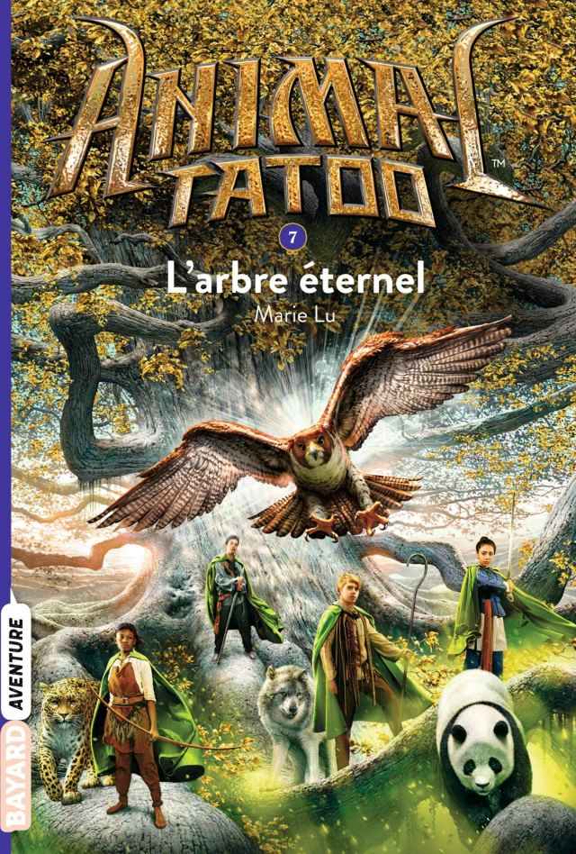 Animal Tatoo poche saison 1, Tome 07: L'arbre éternel (Animal Tatoo poche saison 1 (7))