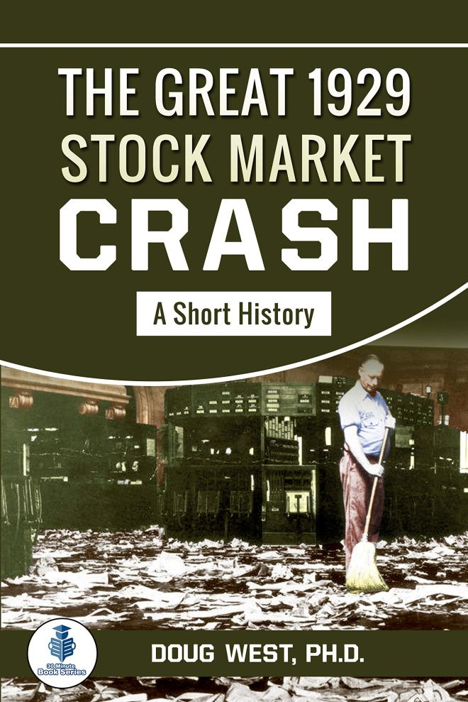 The Great 1929 Stock Market Crash: A Short History (30 Minute Book Series 46)