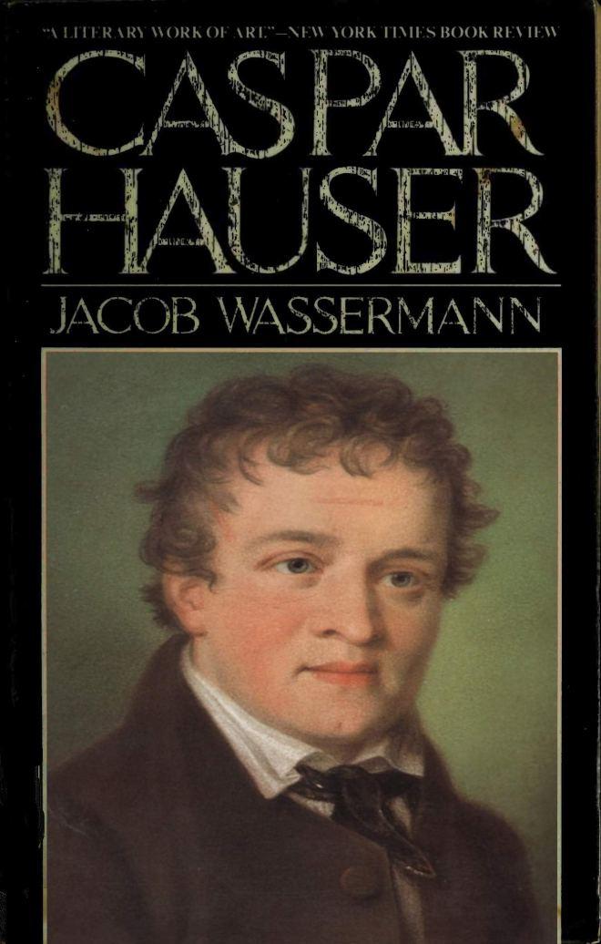 Caspar Hauser: [English Edition]