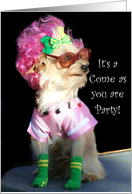 Come as you are Party Invitation Toy dog card