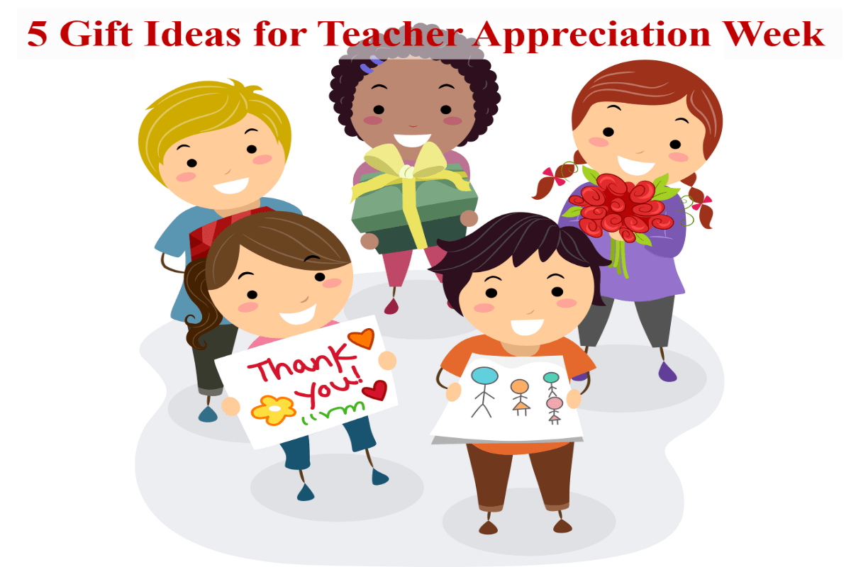 5 T Ideas For Teacher Appreciation Week