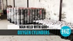 Over 600 empty oxygen cylinders intended for black marketing seized, man arrested
