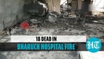 At least 18 die in Covid hospital fire in Gujarat's Bharuch, PM condoles deaths