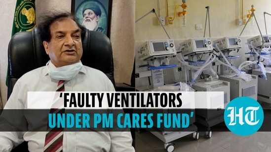 'Faulty ventilators under PM Cares Fund'