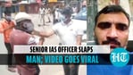 Chhattisgarh IAS officer removed after video of him slapping man went viral