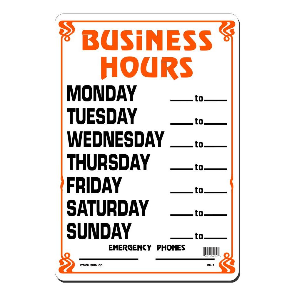 Lynch Sign 10 In X 14 In Business Hours Daily Sign Printed On More Durable Thicker Longer Lasting Styrene Plastic Bh 1 The Home Depot
