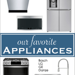Lg Kitchen Appliance Packages Rv Our Favorite Appliances For New Bosch Ge Diying Choosing Is Hard Here S What We Chose Renovation Check Them Out