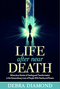 "Debra Diamond book cover ""Life After Near Death"""