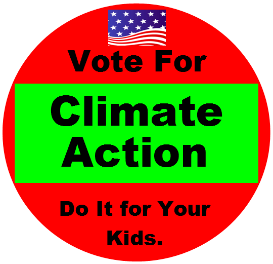 2016-03-01-1456857696-8913453-voteforclimateactionDIFyourkidsmehccr317.png