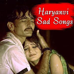 Haryanvi Sad Songs Songs Download Haryanvi Sad Songs Songs Mp3 Free Online Movie Songs Hungama