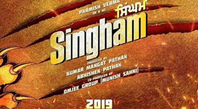 Punjabi remake of Singham starring Parmish Verma to release in2019