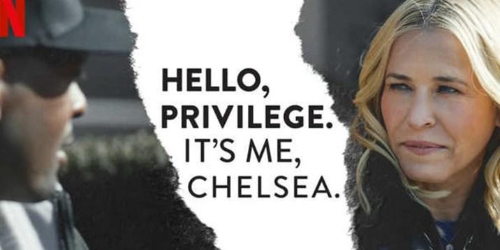 Hello, Privilege. It's Me, Chelsea-0