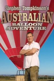 show Stephen Tompkinson's Australian Balloon Adventure