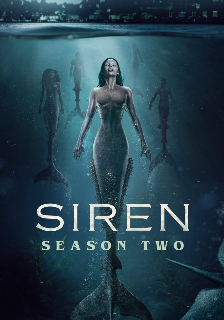 Siren Season 2 Streaming : siren, season, streaming, Siren, Season, Watch, Episodes, Streaming, Online