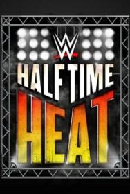 movie WWE Halftime Heat 2019