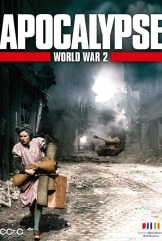 show Apocalypse: The Second World War