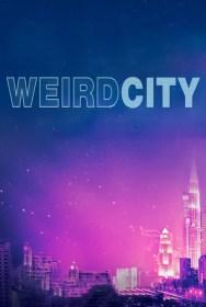 show Weird City