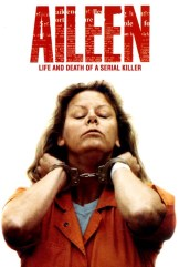movie Aileen: Life and Death of a Serial Killer (2003)