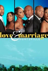 show Love & Marriage Huntsville