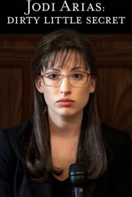 movie Jodi Arias: Dirty Little Secret