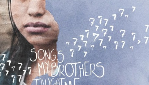 Songs My Brothers Taught Me 2015