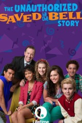 movie The Unauthorized Saved by the Bell Story (2014)