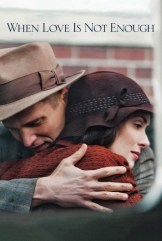movie When Love Is Not Enough: The Lois Wilson Story (2010)