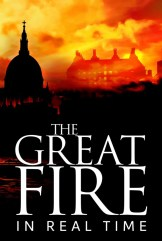 show The Great Fire: In Real Time