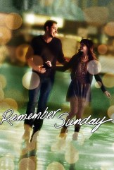 movie Remember Sunday (2013)