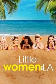 show Little Women: LA