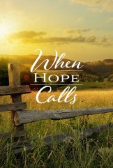 show When Hope Calls