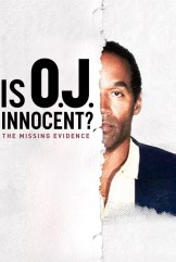 show Is O.J. Innocent? The Missing Evidence