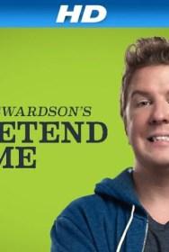 show Nick Swardson's Pretend Time
