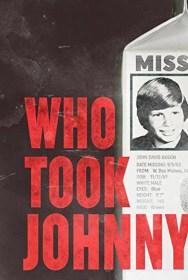 movie Who Took Johnny