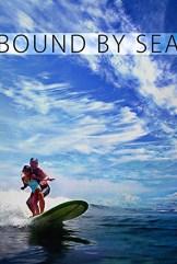movie Bound by Sea (2013)