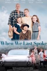 movie When We Last Spoke (2020)