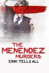 show The Menendez Murders: Erik Tells All