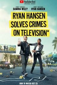 show Ryan Hansen Solves Crimes on Television