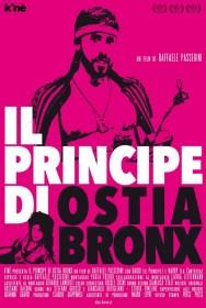 The Prince of Ostia Bronx