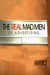 show The Real Mad Men of Advertising