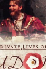 show The Private Lives of the Tudors