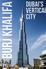 movie Burj Khalifa: Dubai's Vertical City (2011)