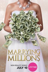 show Marrying Millions