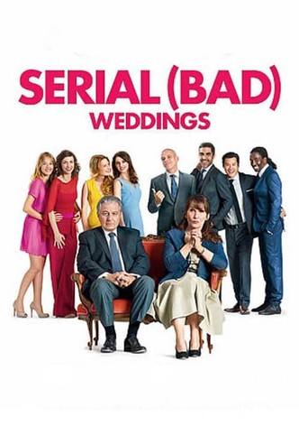 Regarder Qu'est Ce Qu'on A Encore Fait Au Bon Dieu Streaming : regarder, qu'est, qu'on, encore, streaming, Serial, (Bad), Weddings, Movie:, Watch, Streaming, Online