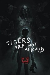 movie Tigers Are Not Afraid (2017)