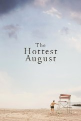 movie The Hottest August (2019)