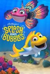 show Splash and Bubbles