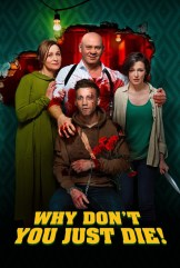 movie Why Don't You Just Die! (2018)