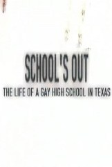movie School's Out: The Life of a Gay High School in Texas (2003)
